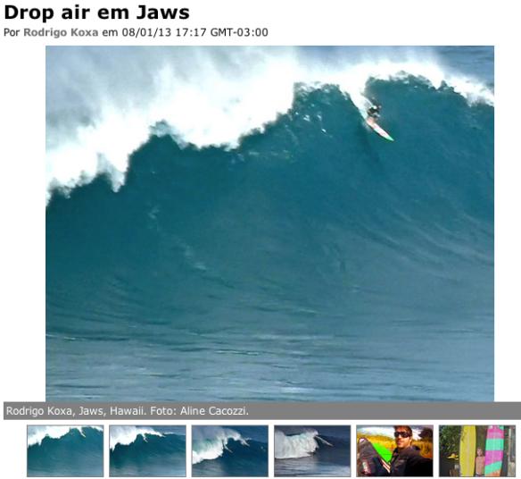Rodrigo koxa no site waves com seu AIR DROP em JAWS. Janeiro de 2013. Fotos: Aline Cacozzi http://waves.terra.com.br/surf/fotos/especiais/hawaii/drop-air-em-jaws/56426